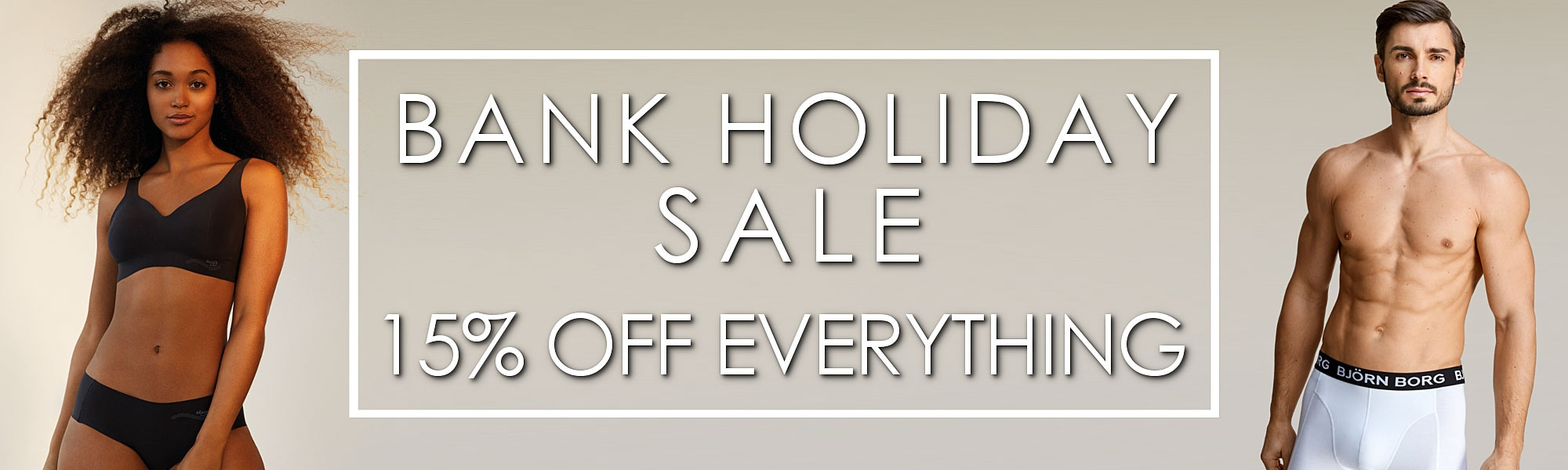 15% OFF BANK HOLIDAY SALE